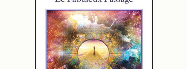 Le Fabuleux Passage - Arlette Triolaire