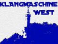 KLANGMASCHINE WEST
