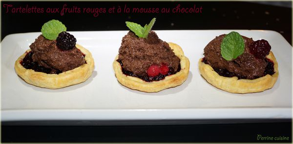 Tartelettes aux fruits rouges et à la mousse au chocolat