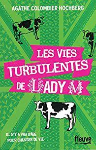 """""""Les vies turbulentes de Lady M"""" d'Agathe Colombier Hochberg"""