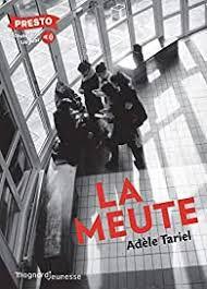 La meute, Adèle Tariel, Magnard Jeunesse, 2021