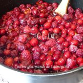 Confiture de fruits rouges cranberrie framboise prune - Cuisine gourmande de Carmencita