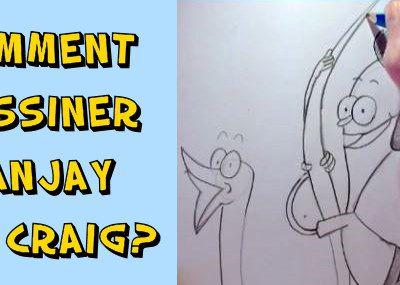 Comment dessiner Sanjay et Craig?