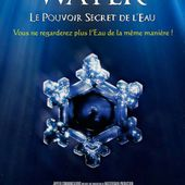 Water, Le Pouvoir Secret de l'Eau - Jupiter Films