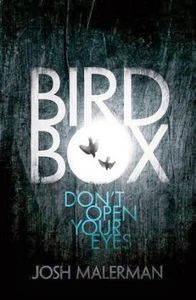 """Bird Box"", Josh Malerman"