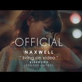 NaXwell - Living On Video (HD Video Edit)