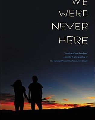 Read We Were Never Here by Jennifer Gilmore Book Online or Download PDF