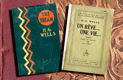 📚 H.G. WELLS - UN RÊVE... UNE VIE (THE DREAM, 1924)
