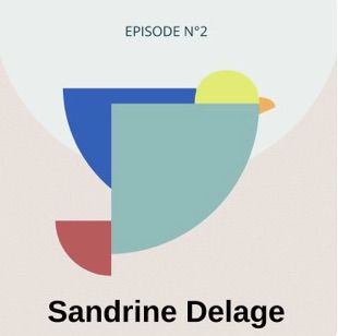podcast Canary Call- Sandrine Noémie Delage- perrine grua