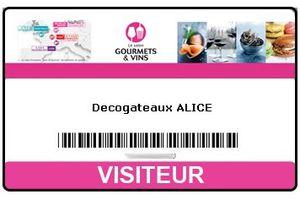 Votre badge d'invitation gratuite pour le salon Gourmets & vins sur Decogateaux.fr