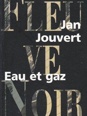 Jan JOUVERT : Eau et Gaz.