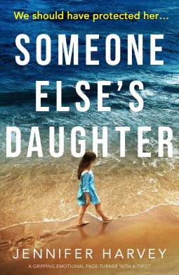 Someone Else's Daughter by Jennifer Harvey
