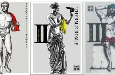 THERMAE ROMAE : le Manga dont on parle
