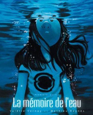 La mémoire de l'eau, Mathieu Reynès et Valérie Vernay