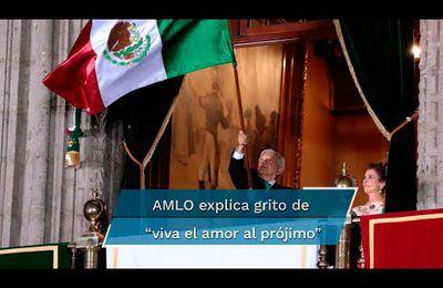 """¿Por qué AMLO gritó """"viva el amor al prójimo"""" en el Grito de Independencia? Él lo explica"""