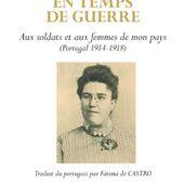En temps de guerre. Aux soldats et aux femmes de mon pays (Portugal 1914-1918) - Librairie Portugaise & Brésilienne