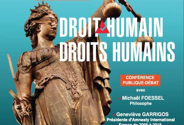 "Droit Humain : ""Droit Humain - Droits Humains"" (conférence, le 21 avril 2018)"