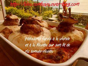 Patissons farcis à la viande et à la Ricotta sur son lit de riz tomate-ricotta