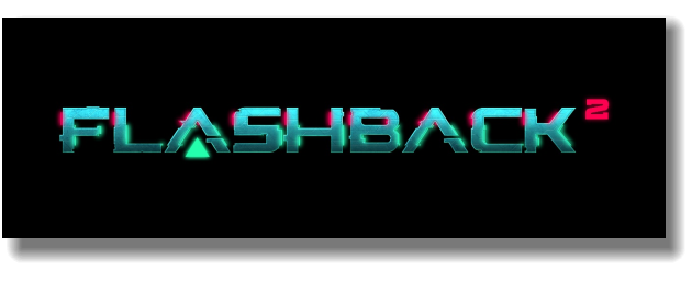 [ACTUALITE] Flashback 2 - Le développement annoncé