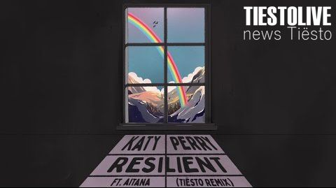 Katy Perry ft. Aitana - Resilient (Tiësto Remix) song 2020