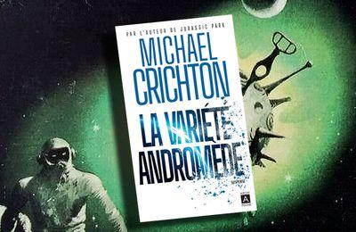 📚 MICHAEL CRICHTON - LA VARIÉTÉ ANDROMÈDE (THE ANDROMEDA STRAIN, 1969)
