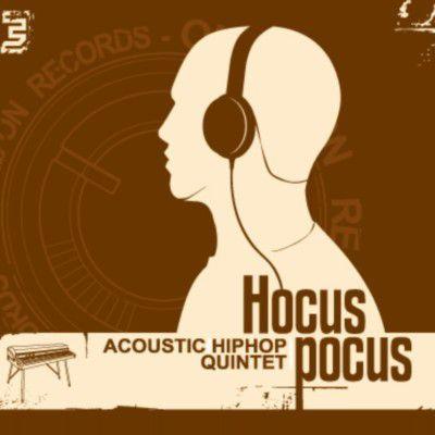 Hocus Pocus - Acoustic Hip Hop Quintet