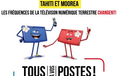 [rappel] TNT polynésienne : Certains multiplex de Tahiti vont changer de fréquences demain !