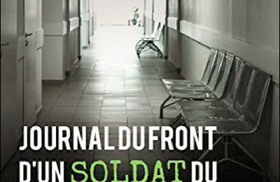 *JOURNAL DU FRONT D'UN SOLDAT DU COVID-19* Jimy Logan* Évidence Éditions, collection Samsara* par Cathy Le Gall*