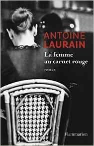 La femme au carnet rouge d'Antoine Laurain
