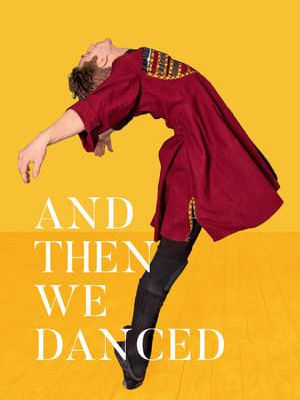 『{123MOVIER➤ W-A-T-C-H And Then We Danced (2019) ONLINE FREE➤   ULTRA HD}』