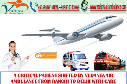 A Critical Patient Shifted By Vedanta Air Ambulance from Ranchi