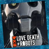 Love, Death and Robots (2019)