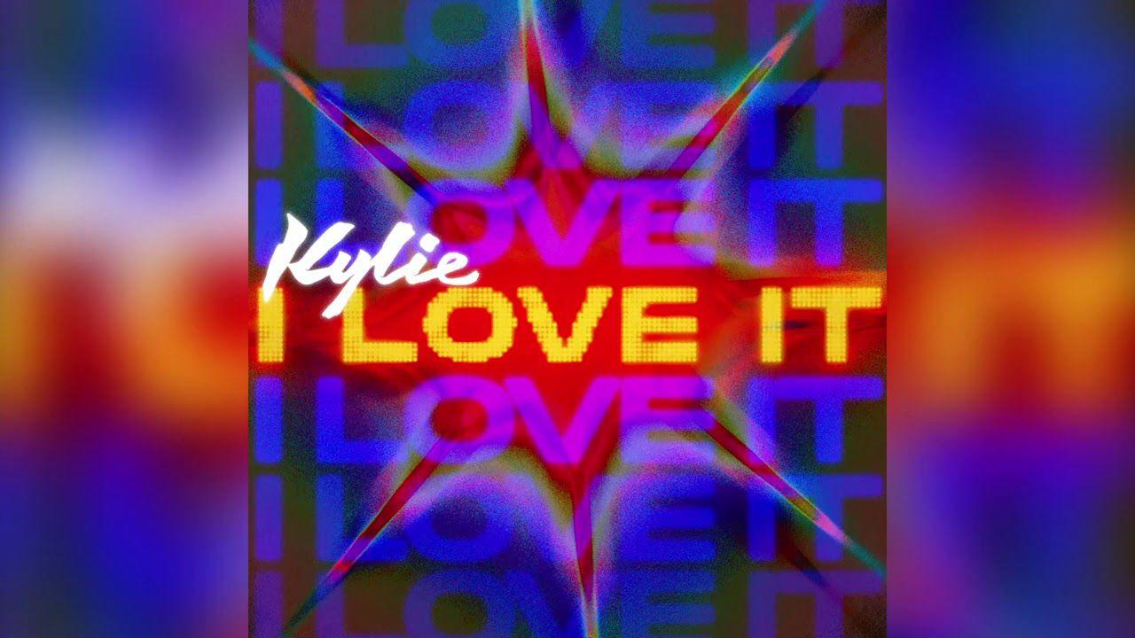 Kylie Minogue lève le voile sur « I Love It » !
