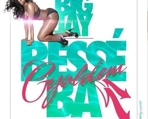 [DANCEHALL] BIG JAY - GYALDEM BESSE BA (KOTCH RIDDIM) - 2013