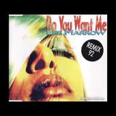 Lee Marrow - Do You Want Me (92 Short Version)