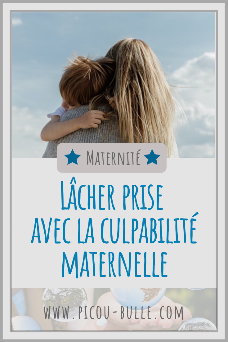 blog-maman-picou-bulle-pinterest-surmonter-culpabilite-maternelle