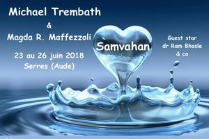 SAMVAHAN 2018 -  Cession  pour praticiens Samvahan avec Michael TREMBATH
