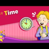 Theme 2. Time - What time is it?   ESL Song & Story - Learning English for Kids