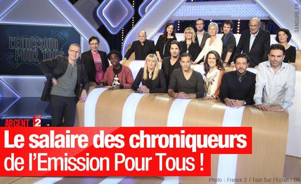 Le salaire des chroniqueurs de l'Emission Pour Tous ! #EPTS