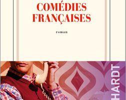 Comédies françaises - Éric Reinhardt