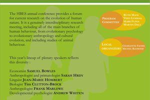 La conférence annuelle HBES offre un forum pour les recherches autour de l'évolution de la nature humaine. 29 juin - 3 juillet 2011
