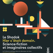 Appel à participations - Science-fiction et imaginaires collectifs au Shadok | Shadok