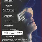 Juste la fin du monde - Cinéglobe - Critiques des films à l'affiche par Aline