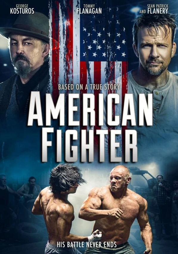American Fighter (BANDE-ANNONCE) avec George Kosturos, Tommy Flanagan, Sean Patrick Flanery