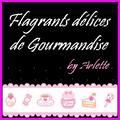 flagrants-delices-de-gourmandise by Arlette