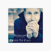 ‎Tried to Call (feat. Albi Husen) - Single by Kuersche on iTunes