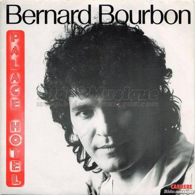 """bernard bourbon, un chanteur français des années 1980 doté de son hit immortel intitulé """"palace hotel"""""""