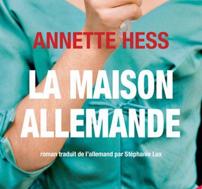 La maison allemande d'Annette Hess