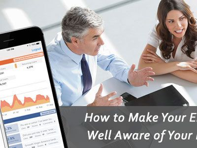 How to Make Your Employees Well Aware of Your Business?