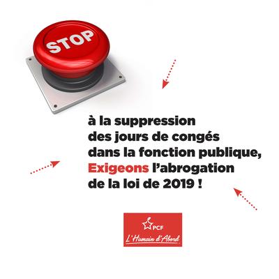 Suppression des jours de congés dans la fonction publique : Exigeons l'abrogation de la loi (PCF)